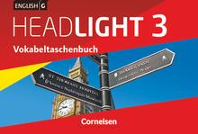 English G Headlight - Vokabeltaschenbuch - Band 3: 7. Schuljahr