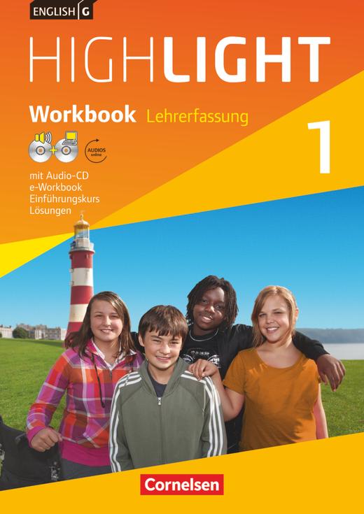 English G Highlight - Workbook mit Audio-CD, Audios online und CD-ROM (e-Workbook) - Lehrerfassung - Band 1: 5. Schuljahr