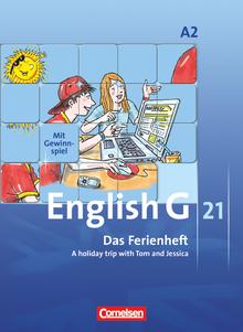 English G 21 - Das Ferienheft - A holiday trip with Tom and Jessica - Arbeitsheft - Band 2: 6. Schuljahr