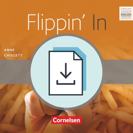 Cornelsen Senior English Library - Flippin' In - Teacher's Manual als Download - Ab 10. Schuljahr