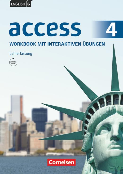 English G Access - Workbook mit interaktiven Übungen auf scook.de - Lehrerfassung - Band 4: 8. Schuljahr