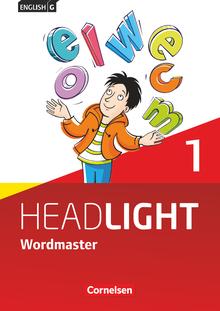 English G Headlight - Wordmaster mit Lösungen - Band 1: 5. Schuljahr