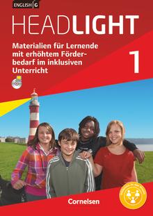 English G Headlight - Materialien für Lernende mit erhöhtem Förderbedarf im inklusiven Unterricht - Handreichungen für den Unterricht - Band 1: 5. Schuljahr