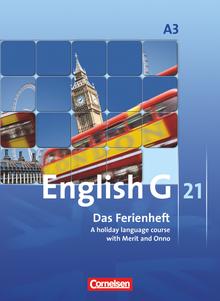 English G 21 - Das Ferienheft - A holiday language course with Merit and Onno - Arbeitsheft - Band 3: 7. Schuljahr