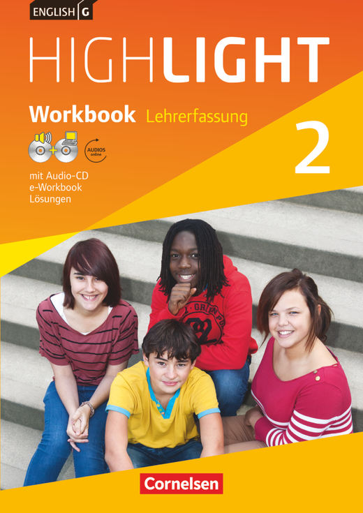 English G Highlight - Workbook mit Audio-CD, Audios online und CD-ROM (e-Workbook) - Lehrerfassung - Band 2: 6. Schuljahr