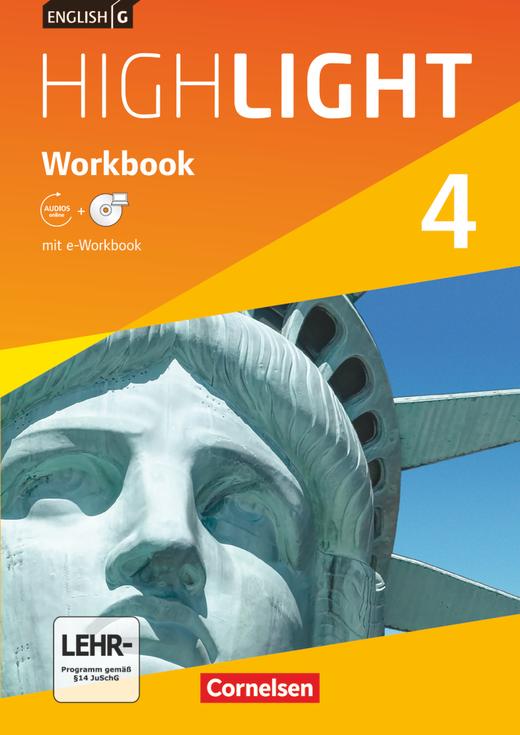 English G Highlight - Workbook mit CD-ROM (e-Workbook) und Audios online - Band 4: 8. Schuljahr