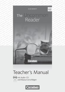 Cornelsen Senior English Library - The Uncommon Reader - Teacher's Manual mit Audio-CD und Klausurvorschlägen - Ab 11. Schuljahr