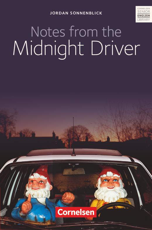 Cornelsen Senior English Library - Notes from the Midnight Driver - Textband mit Annotationen und Zusatztexten - Ab 10. Schuljahr