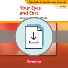 Materialien für den bilingualen Unterricht - Your Eyes and Ears - Windows to the World - Lösungen zum Textheft als Download - Ab 8. Schuljahr