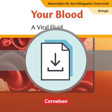 Materialien für den bilingualen Unterricht - Your Blood - A Vital Fluid - Lösungen zum Textheft als Download - Ab 7. Schuljahr