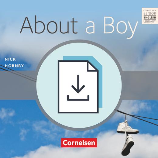 Cornelsen Senior English Library - About a Boy - Teacher's Manual mit Klausurvorschlägen als Download - Ab 10. Schuljahr