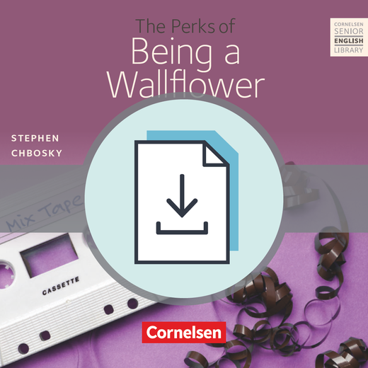 Cornelsen Senior English Library - The Perks of Being a Wallflower - Teacher's Manual mit Klausurvorschlägen als Download - Ab 10. Schuljahr