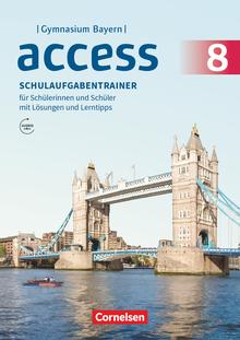 Access - Schulaufgabentrainer mit Audios und Lösungen online - 8. Jahrgangsstufe