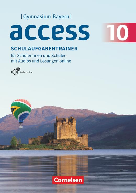 Access - Schulaufgabentrainer mit Audios und Lösungen online - 10. Jahrgangsstufe