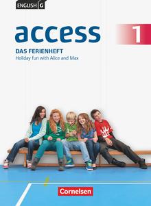 English G Access - Das Ferienheft - Holiday fun with Alice and Max - Arbeitsheft mit Audios online - Band 1: 5. Schuljahr