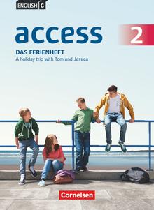 English G Access - Das Ferienheft - A holiday trip with Tom and Jessica - Arbeitsheft mit Audios online - Band 2: 6. Schuljahr