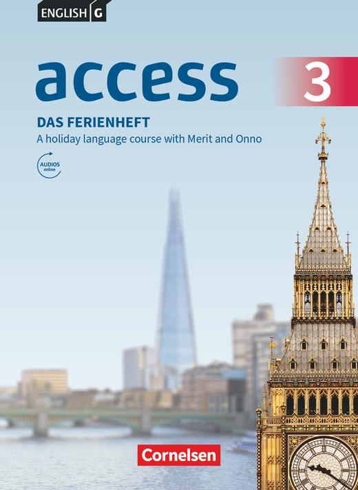 English G Access - Das Ferienheft - A holiday language course with Merit and Onno - Arbeitsheft mit Audios online - Band 3: 7. Schuljahr
