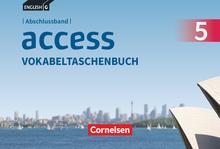 Access - Vokabeltaschenbuch - Abschlussband 5: 9. Schuljahr