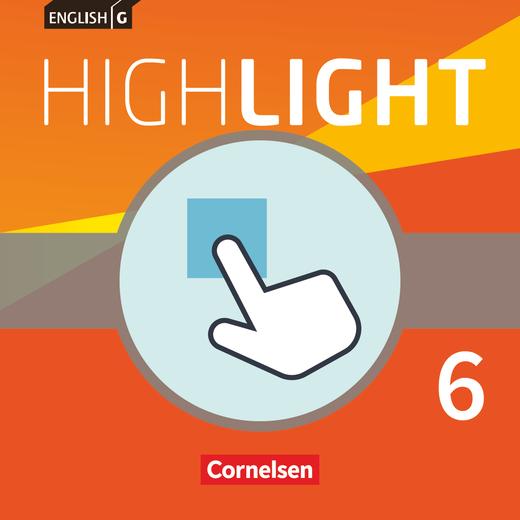 English G Highlight - Interaktive Übungen als Ergänzung zum Workbook - Band 6: 10. Schuljahr