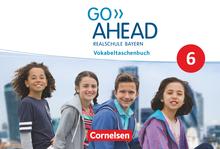 Go Ahead - Vokabeltaschenbuch - 6. Jahrgangsstufe