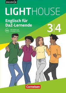 English G Lighthouse - Englisch für DaZ-Lernende - Workbook mit Audios und Lösungen online - Band 3/4: 7./8. Schuljahr