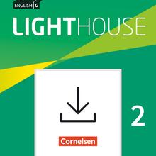 English G Lighthouse - Ergänzende Vorschläge zur Leistungsmessung - Reading und Listening Aufgaben - Materialien zum Download - Band 2: 6. Schuljahr