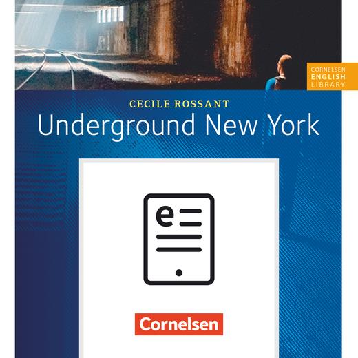 Cornelsen English Library - Underground New York - Lektüre zu English G 21 als E-Book (ePUB) - 8. Schuljahr, Stufe 2