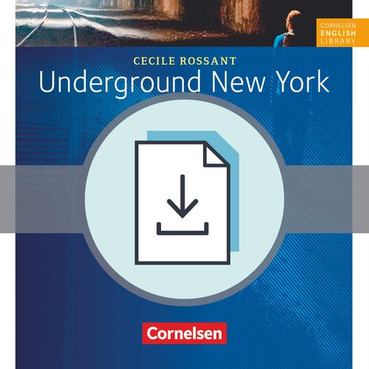 Cornelsen English Library - Underground New York - Arbeitsblätter mit Lösungen als Download - 8. Schuljahr, Stufe 2