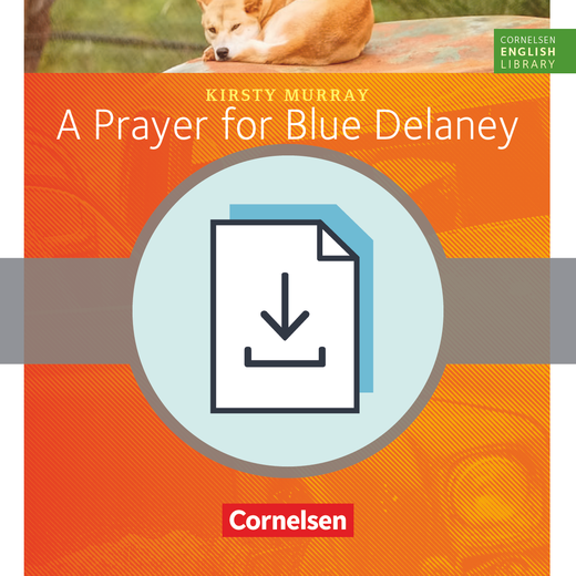 Cornelsen English Library - A Prayer for Blue Delaney - Arbeitsblätter als Download - 9. Schuljahr, Stufe 3
