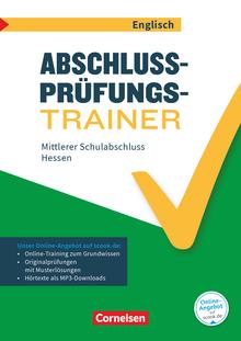 Abschlussprüfungstrainer Englisch - Mittlerer Schulabschluss - Arbeitsheft mit Lösungen und Online-Training Grundwissen - 10. Schuljahr