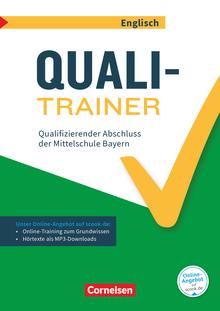 Abschlussprüfungstrainer Englisch - Quali-Trainer - Qualifizierender Abschluss der Mittelschule - Arbeitsheft mit Lösungen und Online-Training Grundwissen - 9. Jahrgangsstufe