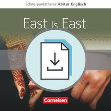 Schwerpunktthema Abitur Englisch - East Is East - A Film Study - Handreichungen für den Unterricht als Download