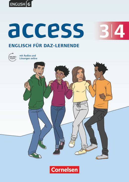 Access - Englisch für DaZ-Lernende - Workbook mit Audios und Lösungen online - Band 3/4: 7./8. Schuljahr