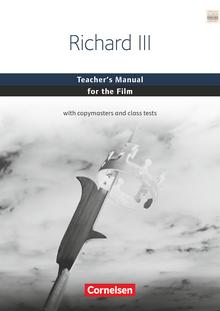Cornelsen Senior English Library - Richard III - Teacher's Manual for the Film - Ab 11. Schuljahr