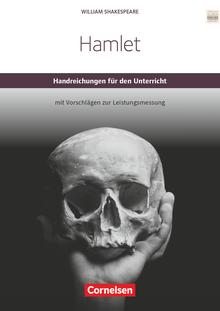 Cornelsen Senior English Library - Hamlet - Handreichungen für den Unterricht mit Klausurvorschlägen - Ab 11. Schuljahr