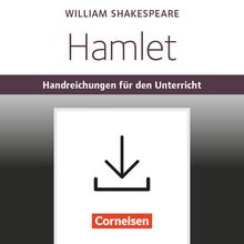 Cornelsen Senior English Library - Hamlet - Handreichungen für den Unterricht mit Klausurvorschlägen als Download - Ab 11. Schuljahr