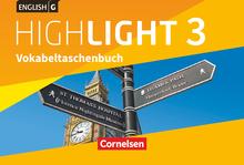 English G Highlight - Vokabeltaschenbuch - Band 3: 7. Schuljahr
