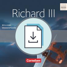 Cornelsen Senior English Library - Richard III - Handreichungen für den Unterricht mit Klausurvorschlägen als Download - Ab 11. Schuljahr