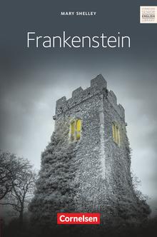 Cornelsen Senior English Library - Mary Shelley's Frankenstein - Textband mit Annotationen - Ab 11. Schuljahr