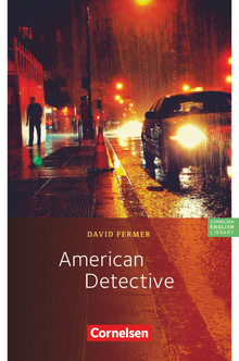 Cornelsen English Library - American Detective - Lektüre zu Lighthouse, Headlight und Go Ahead - 10. Schuljahr, Stufe 3