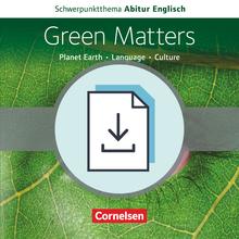 Schwerpunktthema Abitur Englisch - Green Matters - Handreichungen für den Unterricht als Download