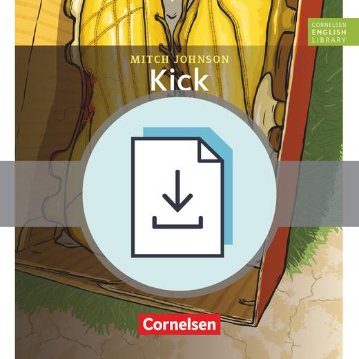 Cornelsen English Library - Kick - Handreichungen für den Unterricht als Download - 9. Schuljahr, Stufe 2