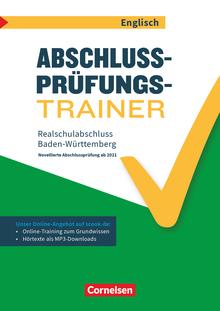 Abschlussprüfungstrainer Englisch - Realschulabschluss - Arbeitsheft mit Lösungen und Online-Training Grundwissen (2. Auflage) - 10. Schuljahr
