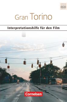 Schwerpunktthema Abitur Englisch - Gran Torino - Interpretationshilfe für den Film