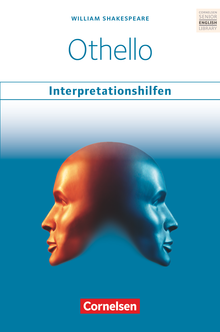 Cornelsen Senior English Library - Othello: Interpretationshilfen - Inhaltsangaben und Interpretationen - Themen und Wortschatz - Musterklausur - Ab 11. Schuljahr