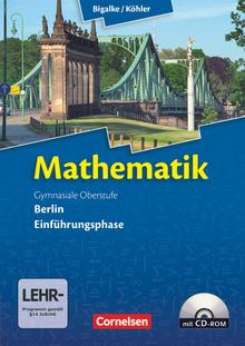 Bigalke/Köhler: Mathematik - Berlin - Ausgabe 2010