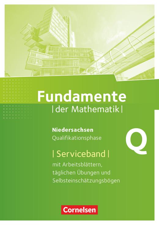 Fundamente der Mathematik - Serviceband - Qualifikationsphase - Grund- und Leistungskurs