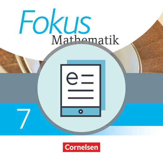 Fokus Mathematik - Schülerbuch als E-Book - 7. Schuljahr
