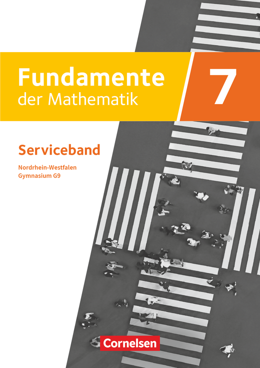 Fundamente der Mathematik - Serviceband - 7. Schuljahr