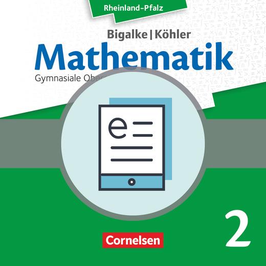 Bigalke/Köhler: Mathematik - Analytische Geometrie, Stochastik - Schülerbuch als E-Book - Leistungsfach Band 2